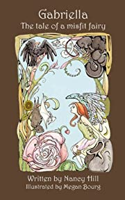 Gabriella The Tale of a Misfit Fairy