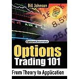 Options Trading 101 ~ Bill Johnson
