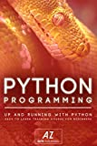 Python: Learn Python Programming in 90 minutes or Less!: Learning Python (English Edition)