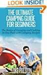 The Ultimate Camping Guide for Beginn...
