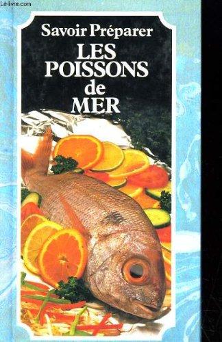 Savoir préparer les poissons de mer