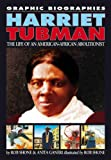 Harriet Tubman (0749677805) by Rob Shone