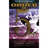 Order of 5ive: Season 2 Episode 12