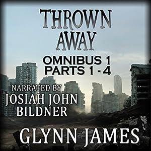 Thrown Away Omnibus 1 (Parts 1-4) Audiobook