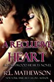 A Reclusive Heart (A Hollywood Heart)