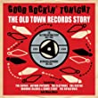 Old Town Records Story 52-62