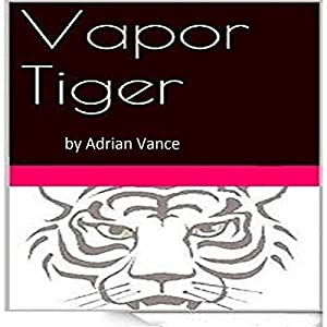 Vapor Tiger Audiobook