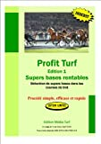 Profit Turf Les Supers Bases