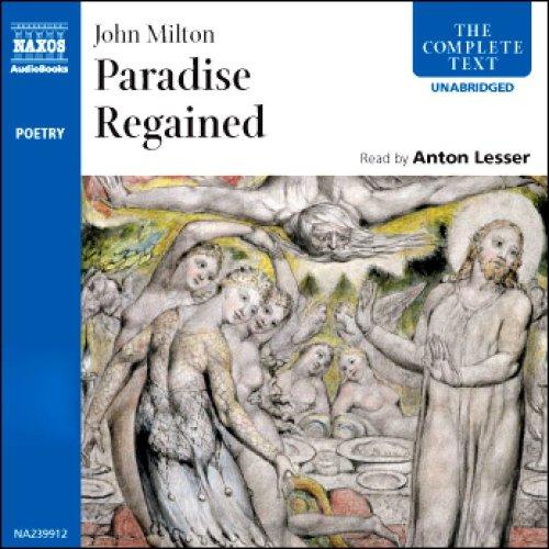 Paradise Regained - Anton Lesser