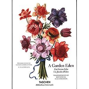 Ein Garten Eden: Meisterwerke der botanischen Illustration