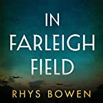In Farleigh Field: A Novel | Rhys Bowen