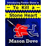 To Kill a Stone Heartby Mason Dove