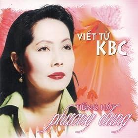 Amazon.com: Phuong Dung - Viet Tu KBC: Phuong Dung: MP3 Downloads