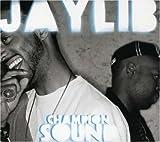 echange, troc Jaylib - Champion Sound Deluxe