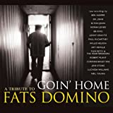 Goin' Home, A Tribute To Fats Domino