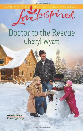 Image of Doctor to the Rescue (Love Inspired)