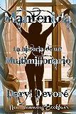 Mantenida - La Historia de un Multimillonario