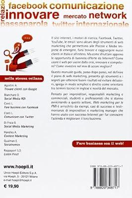 Web Marketing per le PMI. Fare business con SEO, email marketing, Google, Facebook & co.
