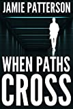 When Paths Cross