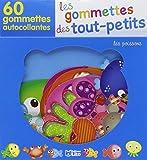 Les Gommettes des Tout-Petits : les Poissons - De 18 mois à 3 ans