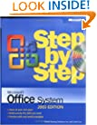 Microsoft� Office System Step by Step -- 2003 Edition (Step By Step (Microsoft))