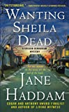 Wanting Sheila Dead (Gregor Demarkian Novels) (031254703X) by Haddam, Jane