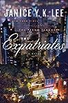 The Expatriates: A Novel