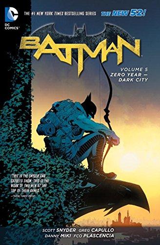 Batman Vol. 5: Zero Year - Dark City (The 52) (Batman (DC Comics Paperback)) at Gotham City Store