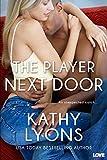 The Player Next Door (Entangled Lovestruck)