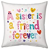 Sister is a friend forever Printed Cushion 12X12 with filler Rakhi Rakshabandhan Birthday Gift