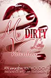 img - for My Dirty Little Valentine: An Erotic Anthology book / textbook / text book