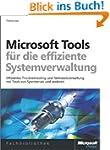 Microsoft-Tools f�r die effiziente Sy...