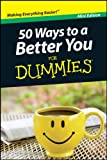 img - for 50 Ways to a Better You For Dummies, Mini Edition book / textbook / text book