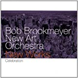echange, troc Bob Brookmeyer & The New Art Orchestra - New Works