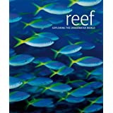 Reef: Exploring the Underwater Worldby Marine Conservation...