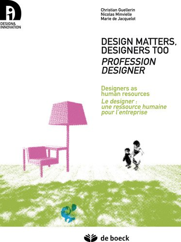 Designer : carrières et professionnalisation : Edition bilingue français-anglais