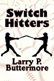 img - for Switch Hitters book / textbook / text book