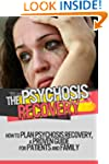 The Psychosis Recovery - How to Plan...