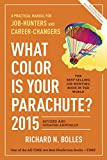 img - for What Color Is Your Parachute? 2015: A Practical Manual for Job-Hunters and Career-Changers book / textbook / text book