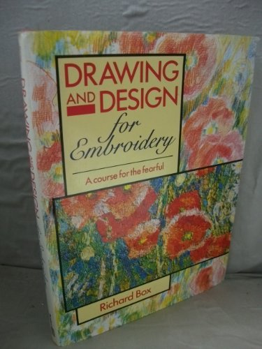 Drawing and Design for Embroidery: A Course for the Fearful