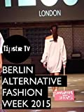 Berlin Alternative Fashion Week Runway Show