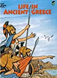 Life in Ancient Greece Coloring Book (Dover History Coloring Book) (0486275094) by Green, John