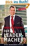 DER LEADER-MACHER: F�hren statt Managen