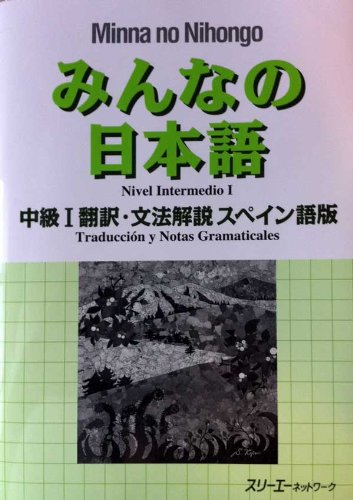 Minna no Nihongo Nivel Intermedio I Spanish Traduccion y Notas Gramaticales