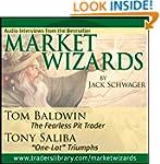 Market Wizards: Interviews with Tom B...