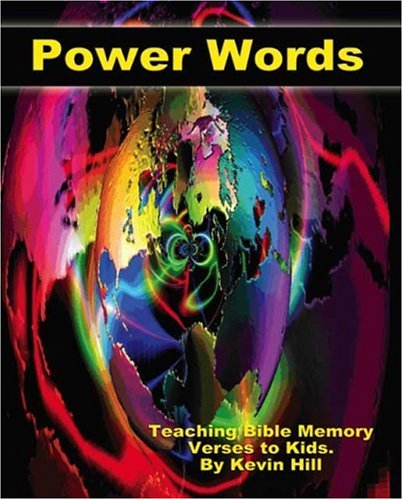 Power Words: Teaching Bible Memory Verses to Kids
