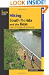 Hiking South Florida and the Keys: A...