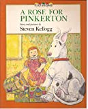 A Rose for Pinkerton (Picturemacs) (0333514130) by Kellogg, Steven