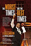 img - for The Worst Times Are the Best Times book / textbook / text book
