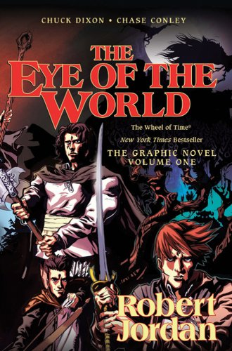 The Eye of the World: The Graphic Novel, Volume 1 (Wheel of Time Graphic Novels)